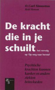 Cover van De Kracht Die In Je Schuilt - door Carl Simonton