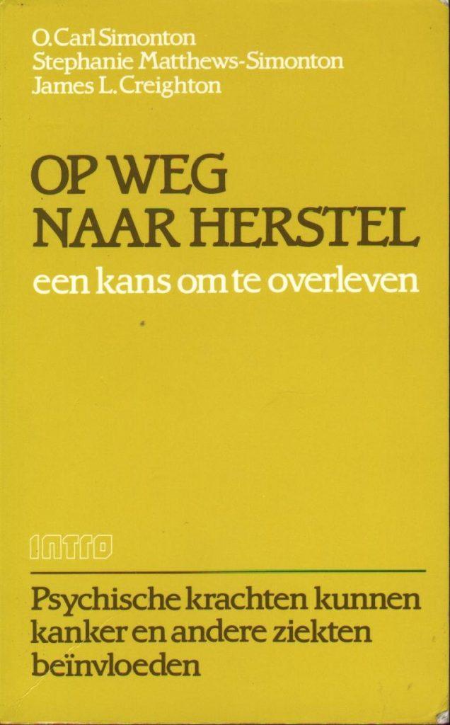 Op Weg Naar Herstel, boek door Carl Simonton
